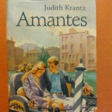 Libros de segunda mano: AMANTES. JUDITH KRANTZ. CÍRCULO DE LECTORES. Lote 245589050