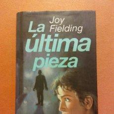 Libros de segunda mano: LA ULTIMA PIEZA. JOY FIELDING. CÍRCULO DE LECTORES. Lote 245589265