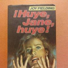 Libros de segunda mano: ¡HUYE, JANE, HUYE!. JOY FIELDING. CÍRCULO DE LECTORES. Lote 245589405