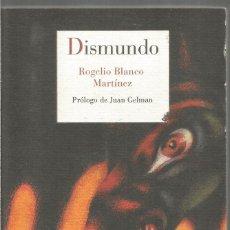 Libros de segunda mano: ROGELIO BLANCO MARTINEZ. DISMUNDO. REINO DE CORDELIA. Lote 245708420