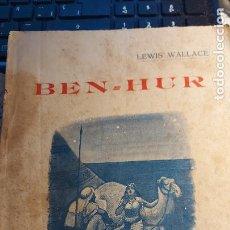Libros de segunda mano: BEN-HUR NOVELA DE LA EPOCA DE JESUCRISTO CON VARIAS ILUSTRACIONES EN EL INTERIOR. Lote 245723675