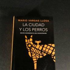 Libros de segunda mano: MARIO VARGAS LLOSA LA CIUDAD Y LOS PERROS EDICIÓN CONMEMORATIVA DEL CINCUENTENARIO REAL ACADEMIA. Lote 245755765