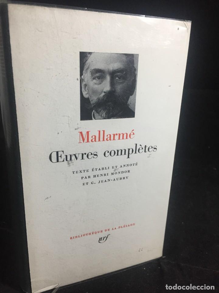 STHEPANE MALLARMÉ OEUVRES COMPLETES, LA PLEIADE, 1.659 PAGS. 1979 (Libros de Segunda Mano (posteriores a 1936) - Literatura - Narrativa - Otros)