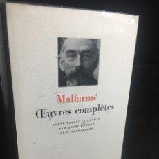 Libros de segunda mano: STHEPANE MALLARMÉ OEUVRES COMPLETES, LA PLEIADE, 1.659 PAGS. 1979. Lote 245762330