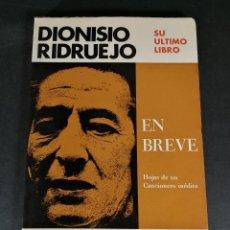 Libros de segunda mano: DIONISIO RIDRUEJO SU ÚLTIMO LIBRO, EN BREVE HOJAS DE UN CANCIONERO INÉDITO EDICIONES LOTORAL. Lote 245770795
