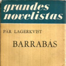 Libros de segunda mano: BARRABÁS. PUBLICADO EN 1957 - PÄR LAGERKVIST. Lote 245921545