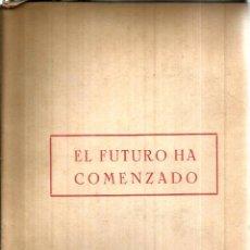 Libros de segunda mano: EL FUTURO HA COMENZADO. PUBLICADO EN 1953 - ROBERT YUNGK. Lote 245921555