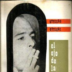 Libros de segunda mano: EL OJO DE LA AGUJA. PUBLICADO EN 1963 - OTTIERO OTTIERI. Lote 245921710