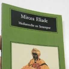 Libros de segunda mano: MEDIANOCHE EN SERAMPOR - MIRCEA ELIADE. Lote 261566725