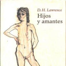 Libros de segunda mano: HIJOS Y AMANTES. Lote 245952080