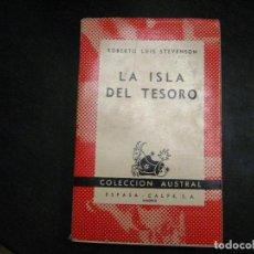 Libros de segunda mano: LA ISLA DEL TESORO. STEVENSON. COLECCION AUSTRAL Nº 7 1º EDICION 1939 RARISIMO. Lote 246022455
