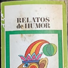 Libros de segunda mano: LIBRO RELATOS DE HUMOR, BIBLIOTECA PEPSI Nº 6, 1970. Lote 246024595