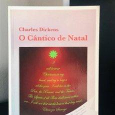 Libros de segunda mano: O CÂNTICO DE NATAL DE CHARLES DICKENS. Lote 246068145
