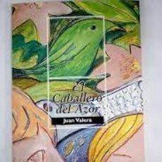 Libros de segunda mano: EL CABALLERO DEL AZOR. JUAN VALERA. Lote 246138760