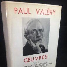 Libros de segunda mano: ŒUVRES PAUL VALERY. BIBLIOTHÈQUE DE LA PLÉIADE 1960. TOMO II. Lote 267175044