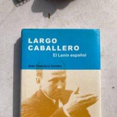 Libros de segunda mano: LARGO CABALLERO EL LENIN ESPAÑOL. Lote 246286955