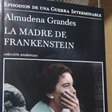 Libros de segunda mano: LA MADRE DE FRANKENSTEIN (GRANDES, ALMUDENA). Lote 246287655