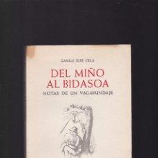 Libros de segunda mano: DEL MIÑO AL BIDASOA - CAMILO JOSÉ CELA - EDITORIAL NOGUER 1956 / 2ª EDICION. Lote 246300190