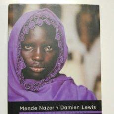 Libros de segunda mano: ESCLAVA. MENDE NAZER Y DAMIEN LEWIS. CIRCULO DE LECTORES. 2003. Lote 246354730