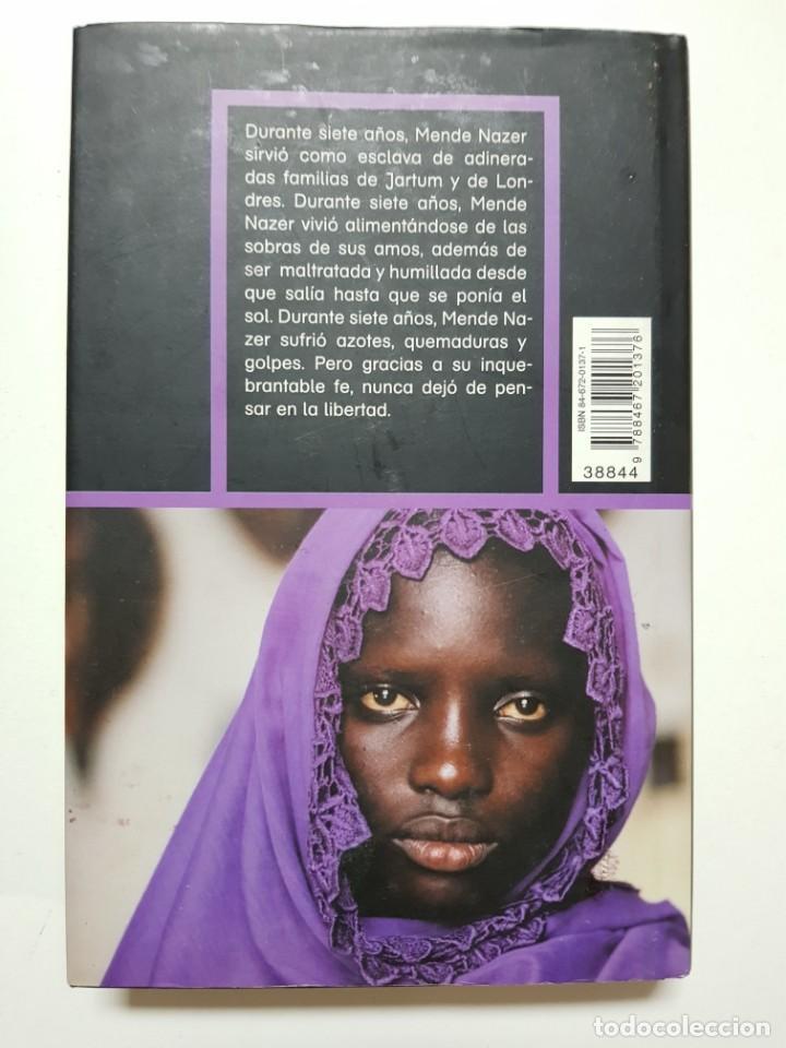 Libros de segunda mano: ESCLAVA. MENDE NAZER Y DAMIEN LEWIS. CIRCULO DE LECTORES. 2003 - Foto 2 - 246354730
