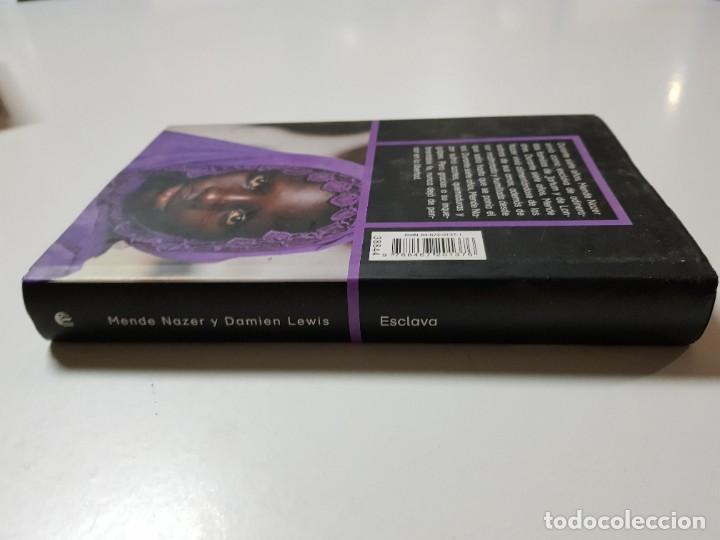 Libros de segunda mano: ESCLAVA. MENDE NAZER Y DAMIEN LEWIS. CIRCULO DE LECTORES. 2003 - Foto 3 - 246354730