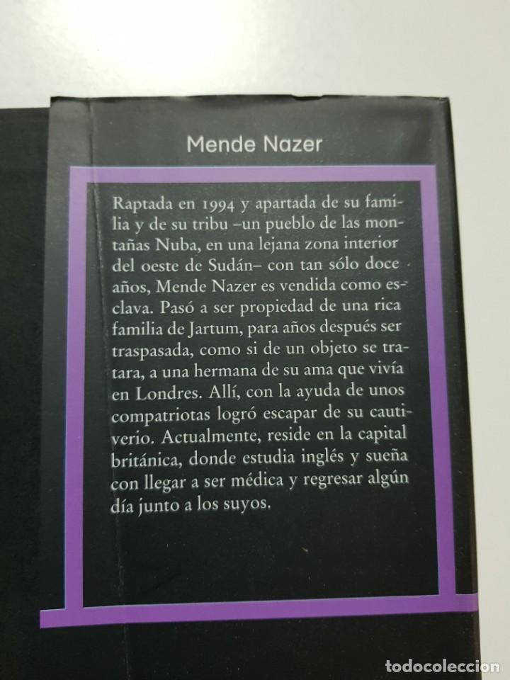 Libros de segunda mano: ESCLAVA. MENDE NAZER Y DAMIEN LEWIS. CIRCULO DE LECTORES. 2003 - Foto 5 - 246354730