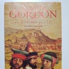 Libros de segunda mano: EL ULTIMO JUDIO. NOAH GORDON. EDICIONES B. 8ª REIMPRESION. 2000. Lote 246355160