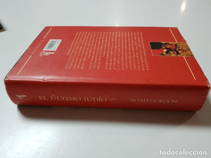 Libros de segunda mano: EL ULTIMO JUDIO. NOAH GORDON. EDICIONES B. 8ª REIMPRESION. 2000 - Foto 3 - 246355160