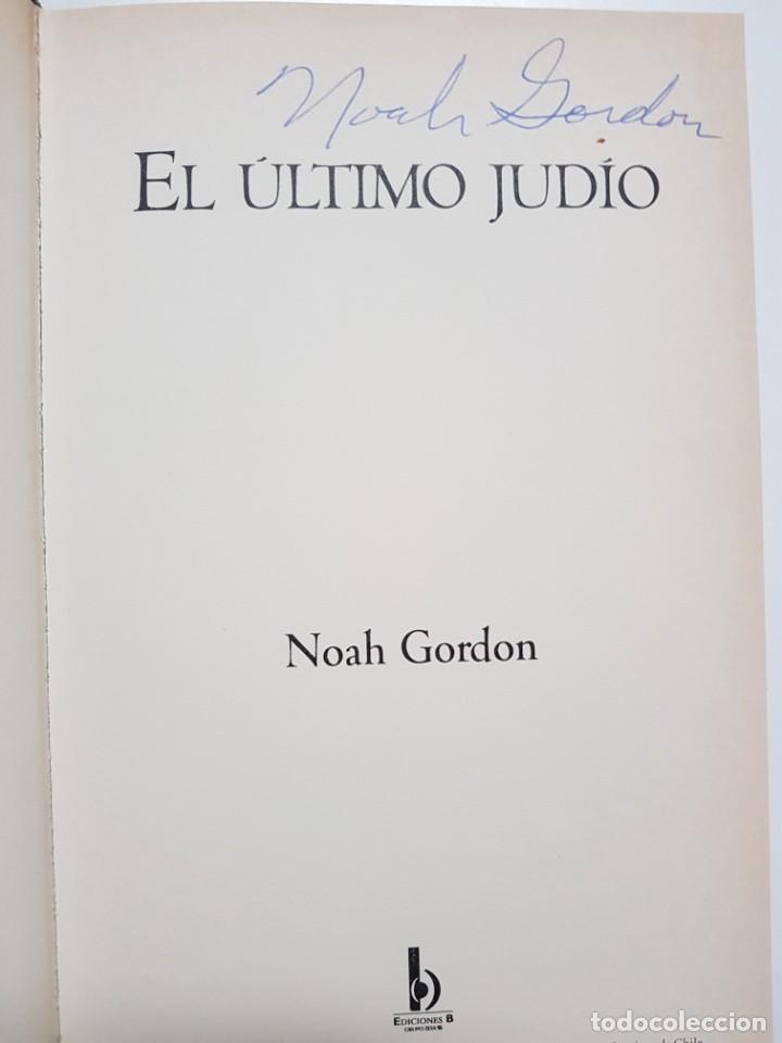 Libros de segunda mano: EL ULTIMO JUDIO. NOAH GORDON. EDICIONES B. 8ª REIMPRESION. 2000 - Foto 5 - 246355160