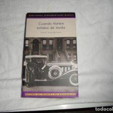 Livros em segunda mão: CUANDO HARLEM ESTABA DE MODA.DAVID LEVERING LEWIS.EDICIONES DEL ORIENTE Y DEL MEDITERRANEO 2014. Lote 246578610
