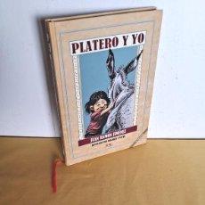Libros de segunda mano: JUAN RAMON JIMENEZ - PLATERO Y YO - ILUSTRADO POR IDIGORAS Y PACHI Y DEDICADO POR ELLOS. Lote 246923035