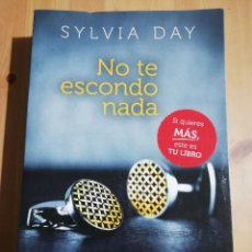 Libros de segunda mano: NO TE ESCONDO NADA (SYLVIA DAY). Lote 247246750