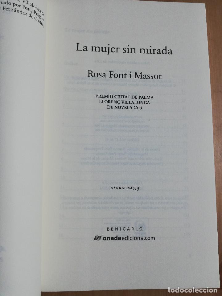 Libros de segunda mano: LA MUJER SIN MIRADA (ROSA FONT I MASSOT) - Foto 2 - 247246890