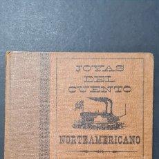 Libros de segunda mano: JOYAS DEL CUENTO NORTEAMERICANO. SELECCIONES DEL READER'S DIGEST. Lote 247381455
