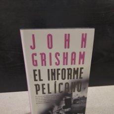 Libros de segunda mano: LITERATURA....JOHN GRISHAM..........EL INFORME PELICANO........1998....... Lote 247563775