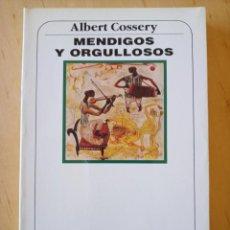 Libros de segunda mano: ALBERT COSSERY MENDIGOS Y ORGULLOSOS. Lote 247773725