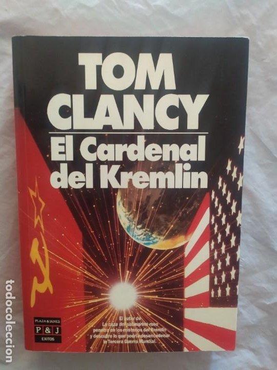 TOM CLANCY (EL CARDENAL DEL KREMLIN) (Libros de Segunda Mano (posteriores a 1936) - Literatura - Narrativa - Otros)