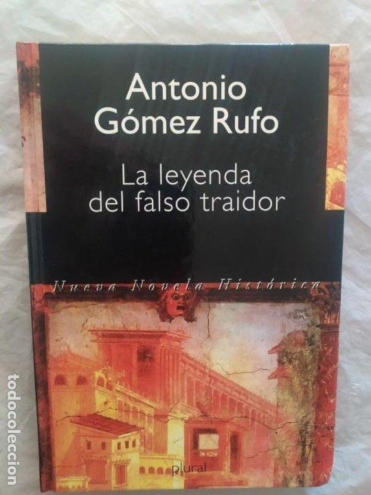 LA LEYENDA DEL FALSO TRAIDOR (ORIGINAL) (Libros de Segunda Mano (posteriores a 1936) - Literatura - Narrativa - Otros)