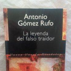 Libros de segunda mano: LA LEYENDA DEL FALSO TRAIDOR (ORIGINAL). Lote 247971415