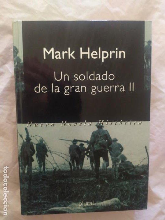 EL SOLDADO DE LA GRAN GUERRA II (Libros de Segunda Mano (posteriores a 1936) - Literatura - Narrativa - Otros)