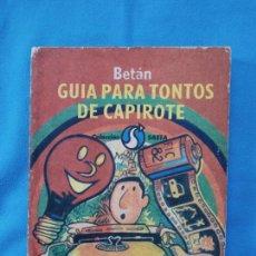 Libros de segunda mano: GUÍA PARA TONTOS DE CAPIROTE - BETÁN. Lote 248600060
