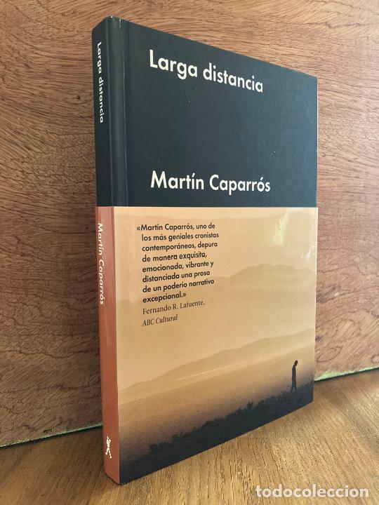 LARGA DISTANCIA - MARTIN CAPARROS - MALPASO - TAPA DURA - BUEN ESTADO (Libros de Segunda Mano (posteriores a 1936) - Literatura - Narrativa - Otros)