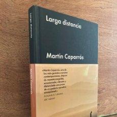 Livros em segunda mão: LARGA DISTANCIA - MARTIN CAPARROS - MALPASO - TAPA DURA - BUEN ESTADO. Lote 248686555