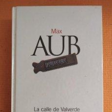 Livres d'occasion: LA CALLE DE VALVERDE MAX AUB. Lote 248969870