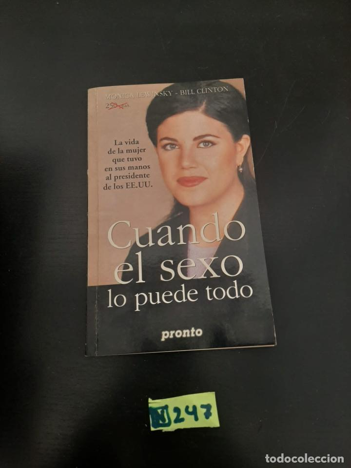 CUANDO EL SEXO LO PUEDE TODO (Libros de Segunda Mano (posteriores a 1936) - Literatura - Narrativa - Otros)