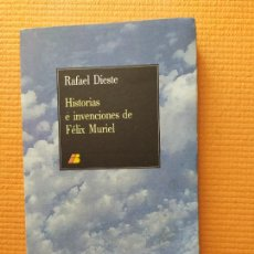 Livres d'occasion: HISTORIAS E INVENCIONES DE FELIX MURIEL RAFAEL DIESTE. Lote 250302940