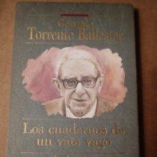 Libros de segunda mano: LOS CUADERNOS DE UN VATE VAGO DE GONZALO TORRENTE BALLESTER.. Lote 250637390