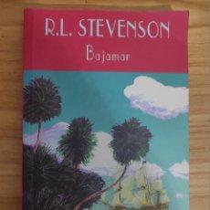 Libros de segunda mano: BAJAMAR (R. L. STEVENSON) VALDEMAR EL CLUB DIÓGENES Nº 198 - 1ª EDICIÓN. Lote 251279340