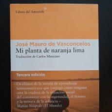 Libros de segunda mano: MI PLANTA DE NARANJA LIMA - JOSE MAURO DE VASCONCELOS **LIBRO TAPA BLANDA. Lote 251682490