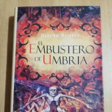 Libros de segunda mano: EL EMBUSTERO DE UMBRÍA (BJARNE REUTER). Lote 251745855